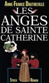 Les anges de Sainte Catherine - Couverture - Format classique
