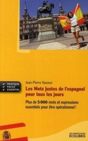telecharger Les mots justes de l'espagnol livre PDF en ligne gratuit