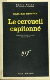 Le Cercueil Capitonne. Collection : Serie Noire N° 1203 - Couverture - Format classique