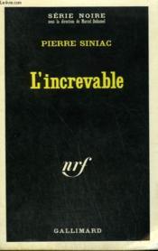 L'Increvable. Collection : Serie Noire N° 1353 - Couverture - Format classique