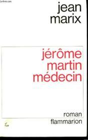 Jerome Martin Medecin. - Couverture - Format classique