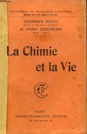La Chimie Et La Vie. Collection : Bibliotheque De Philosophie Scientifique. - Couverture - Format classique
