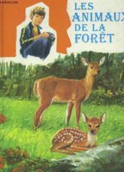 Les Animaux De La Foret - Couverture - Format classique