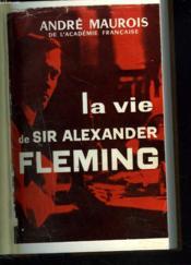 La Vie De Sir Alexander Fleming - Couverture - Format classique