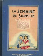 LA SEMAINE DE SUZETTE. 1953. ALBUM N°2. 44e ANNEE, N° 17, 26 MARS 1953 AU N°34 DU 23 JUILLET 1953. - Couverture - Format classique