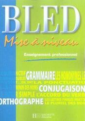 Mise à niveau ; enseignement professionnel ; livre de l'élève (édition 2005) - Intérieur - Format classique