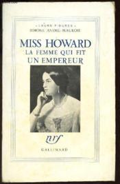 Miss Howard, La Femme Qui Fit Un Empereur - Couverture - Format classique