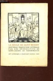 La Regle De Saint Benoit - Nouvelle Traduction Litterale - Couverture - Format classique