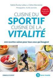 Cuisine du sportif cuisine de la vitalité - Couverture - Format classique
