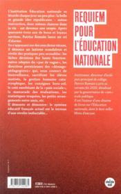 Requiem pour l'éducation nationale ; un chef d'établissement dénonce : parents et professeurs doivent savoir ! - 4ème de couverture - Format classique