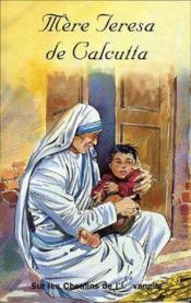 Mère Teresa de Calcutta - Couverture - Format classique
