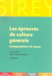 Les épreuves de culture générale ; compositions et oraux - Intérieur - Format classique