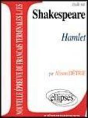 Etude Sur Shakespeare Hamlet Epreuves De Francais Terminales L/Es - Intérieur - Format classique