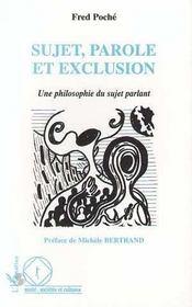 Sujet Parole Et Exclusion Une Philosophie Du Sujet - Intérieur - Format classique