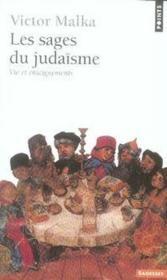 Les sages du judaïsme ; vie et enseignements - Couverture - Format classique