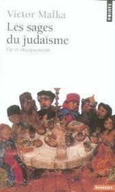 Les sages du judaïsme ; vie et enseignements - Intérieur - Format classique