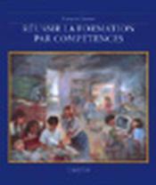 Reussir La Formation Par Competences - Couverture - Format classique