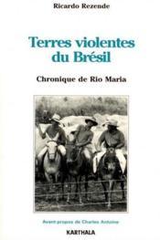 Terres violentes du brésil ; chronique de Rio Maria - Couverture - Format classique