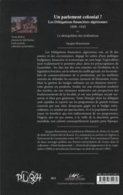 Un parlement colonial ? les délégations financières algériennes (1898-1945) t.2 ; la gestion financière et budgétaire - 4ème de couverture - Format classique