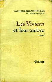 Les Vivants Et Leur Ombre. - Couverture - Format classique