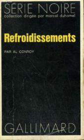 Collection : Serie Noire N° 1669 Refroidissements - Couverture - Format classique