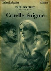 Cruelle Enigme. Collection : Select Collection N° 9. - Couverture - Format classique