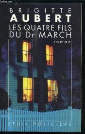 Quatre Fils Du Dr March (Les) - Couverture - Format classique