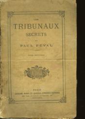 Les Tribunaux Secrets Ouvrage Historique - Tome 7 - Couverture - Format classique
