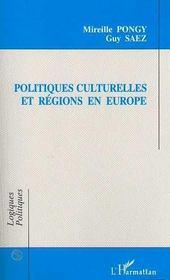 Politiques Culturelles Et Regions En Europe - Intérieur - Format classique