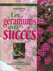 Jardinez Pratique ; Les Geraniums Avec Succes - Intérieur - Format classique