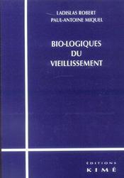 Bio-logiques du vieillissement - Intérieur - Format classique