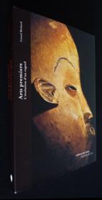 Arts premiers : l'evolution d'un regard - Couverture - Format classique