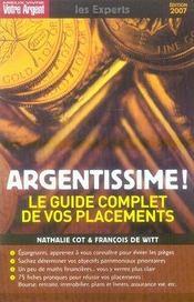 Argentissime ; Le Guide Complet De Vos Placements (Edition 2007) - Intérieur - Format classique