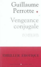 Vengeance conjugale - Intérieur - Format classique