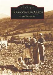 Tarascon-sur-Ariège et ses environs - Couverture - Format classique