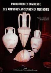 Production et commerce des amphores anciennes - Couverture - Format classique