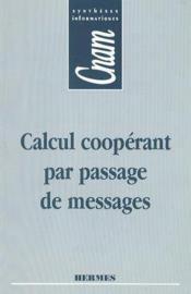 Calcul cooperant par passage de messages - Couverture - Format classique