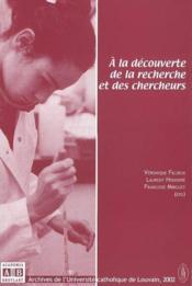 A La Decouverte De La Recherche Et Des Chercheurs - Couverture - Format classique
