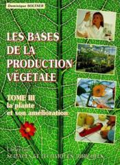 Les bases de la production végétale t.3 ; la plante et son amélioration - Couverture - Format classique