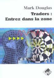 Traders : entrez dans la zone - Intérieur - Format classique