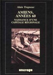 Amiens Annees 60 - Couverture - Format classique