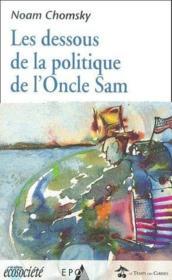 Les dessous de la politique de l'oncle Sam - Couverture - Format classique