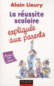 La réussite scolaire expliquée aux parents - Couverture - Format classique