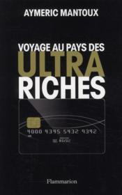 Voyage au pays des ultra-riches - Couverture - Format classique