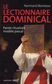 Le lectionnaire dominical ; parole ritualisée modèle pascal - Couverture - Format classique