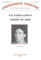 Revue Frequence Theatre N.8 ; Les Baba-Cadres ; Salade De Nuit - Couverture - Format classique