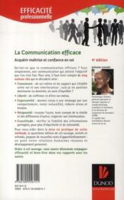 La communication efficace ; acquérir maîtrise et confiance en soi dans ses rapports avec les autres (4e édition) - 4ème de couverture - Format classique