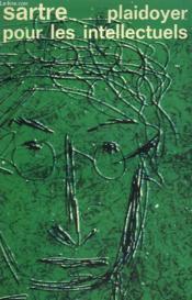 Plaidoyer Pour Les Intellectuels. Collection : Idees N° 274 - Couverture - Format classique
