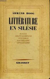 Litterature En Silesie.Racine - Chateaubriand - Stendhal - Baudelaire - Apollinaire. - Couverture - Format classique