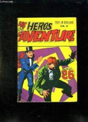 Les Heros De L Aventure Album N° 26. N° 76 - 77 + N° 28. - Couverture - Format classique
